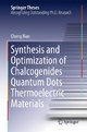 Synthesis and Optimization of Chalcogenides Quantum Dots Thermoelectric Materials - Chong Xiao