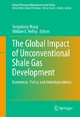 The Global Impact of Unconventional Shale Gas Development - Yongsheng Wang;  William E. Hefley