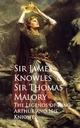 The Legends of King Arthur and His Knights - James Knowles Thomas Malory