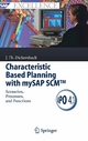 Characteristic Based Planning with mySAP SCM&#8482 - Jörg Thomas Dickersbach