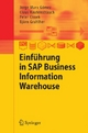 Einführung in SAP Business Information Warehouse - Jorge Marx Gómez;  Claus Rautenstrauch;  Peter Cissek;  Björn Grahlher