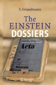The Einstein Dossiers - Science and Politics - Einstein's Berlin Period. With an Appendix on Einstein's FBI File