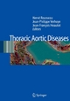 Thoracic Aortic Diseases - Hervé Rousseau;  Hervé Rousseau;  Jean-Philippe Verhoye;  Jean-Philippe Verhoye;  Jean-François Heautot;  Jean-Francois Heautot