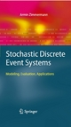 Stochastic Discrete Event Systems - Armin Zimmermann