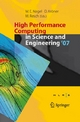 High Performance Computing in Science and Engineering ' 07 - Wolfgang E. Nagel;  Wolfgang E. Nagel;  Dietmar Kröner;  Michael Resch