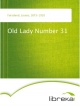Old Lady Number 31 - Louise Forsslund