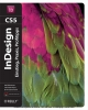 Adobe InDesign CS5 - Kai Rübsamen;  Kristin Wyss;  Tim Schuermann