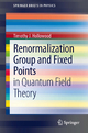 Renormalization Group and Fixed Points - Timothy J Hollowood