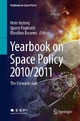 Yearbook on Space Policy 2010/2011 - Peter Hulsroj; Spyros Pagkratis; Blandina Baranes