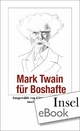 Mark Twain für Boshafte - Günter Stolzenberger; Mark Twain