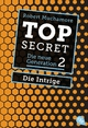 Top Secret. Die Intrige - Robert Muchamore