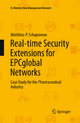 Real-time Security Extensions for EPCglobal Networks - Matthieu-P. Schapranow