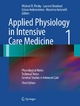 Applied Physiology in Intensive Care Medicine 1 - Michael R. Pinsky;  Michael R. Pinsky;  Laurent Brochard;  Laurent Brochard;  Göran Hedenstierna;  Göran Hedenstierna;  Massimo Antonelli;  Massimo Antonelli