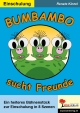 Bumbambo sucht Freunde - Renate Kinzel