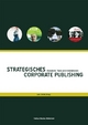 Strategisches Corporate Publishing