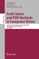 Scale Space and PDE Methods in Computer Vision - Ron Kimmel; Nir Sochen; Joachim Weickert