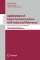 Applications of Graph Transformations with Industrial Relevance - Andy Schürr; Manfred Nagl; Albert Zündorf
