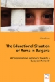 The Educational Situation of Roma in Bulgaria - Juliane Drews