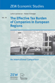 The Effective Tax Burden of Companies in European Regions: An International Comparison (ZEW Economic Studies)