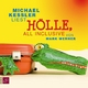 Hölle, all inclusive - Mark Werner; Michael Kessler