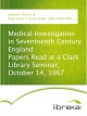 Medical Investigation in Seventeenth Century England Papers Read at a Clark Library Seminar, October 14, 1967 - Charles W. Bodemer; Lester S. (Lester Snow) King