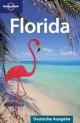 Lonely Planet Reiseführer Florida - Jeff Campbell; Becca Blond; Jennifer Denniston; Beth Greenfield; Adam Karlin; Willy Volk