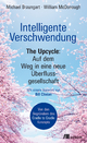 Intelligente Verschwendung - Michael Braungart;  William McDonough