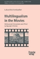 Multilingualism in the Movies - Lukas Bleichenbacher
