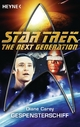Star Trek - The Next Generation: Gespensterschiff - Diane Carey