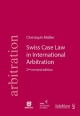 Swiss Case Law in International Arbitration - Christoph Müller