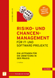 Risiko- und Chancen-Management für IT- und Software-Projekte - Ernest Wallmüller