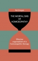 The Mortal Sins of Homoeopathy - Effective organisation of a homoeopathic therapy - Pal Dragos