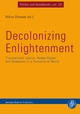 Decolonizing Enlightenment - Nikita Dhawan