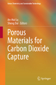 Porous Materials for Carbon Dioxide Capture - An-Hui Lu;  An-Hui Lu;  Sheng Dai;  Sheng Dai