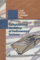 Computerized Modeling of Sedimentary Systems - Jan Harff; Wolfram Lemke; Karl Stattegger