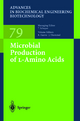Microbial Production of L-Amino Acids - Robert Faurie; Jürgen Thommel