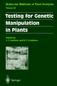 Testing for Genetic Manipulation in Plants - John Flex Jackson; Hans F. Linskens