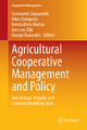 Agricultural Cooperative Management and Policy