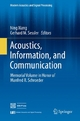 Acoustics, Information, and Communication - Ning Xiang;  Ning Xiang;  Gerhard M. Sessler;  Gerhard M. Sessler