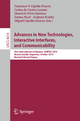 Advances in New Technologies, Interactive Interfaces, and Communicability - Francisco V. Cipolla Ficarra; Carlos de Castro Lozano; Mauricio Pérez Jiménez; Emma Nicol; Andreas Kratky; Miguel Cipolla-Ficarra