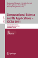 Computational Science and Its Applications - ICCSA 2011 - Beniamino Murgante; Osvaldo Gervasi; Andres Iglesias; David Taniar; Bernady O. Apduhan