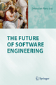 The Future of Software Engineering - Sebastian Nanz