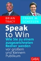 Speak to win - Brian Tracy;  Frank M. Scheelen