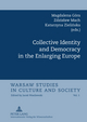 Collective Identity and Democracy in the Enlarging Europe