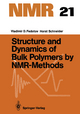 Structure and Dynamics of Bulk Polymers by NMR-Methods - Vladimir D. Fedotov; Horst Schneider