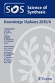 Science of Synthesis Knowledge Updates 2011 Vol. 4