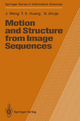 Motion and Structure from Image Sequences - Juyang Weng; Thomas S. Huang; Narendra Ahuja