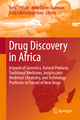 Drug Discovery in Africa - Kelly Chibale; Mike Davies-Coleman; Collen Masimirembwa