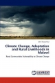 Climate Change, Adaptation and Rural Livelihoods in Malawi - John Mussa Paul