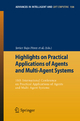 Highlights on Practical Applications of Agents and Multi-Agent Systems - Javier Bajo Pérez;  Juan M. Corchado Rodríguez; Emmanuel Adam; Alfonso Ortega; María N. Moreno; Elena Navarro; Benjamin Hirsch; Henrique Lopes-Cardoso; Vicente Julián; Miguel A. Sánchez; Philippe Mathieu
